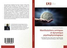Bookcover of Manifestations oniriques et dynamique psychophysiologique