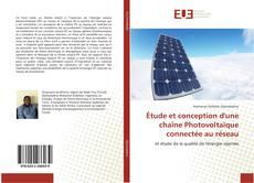 Bookcover of Étude et conception d'une chaîne Photovoltaïque connectée au réseau