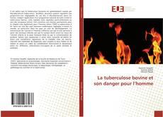 La tuberculose bovine et son danger pour l'homme kitap kapağı