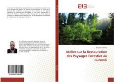 Bookcover of Atelier sur la Restauration des Paysages Forestier au Burundi