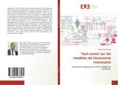 Portada del libro de Tout savoir sur les modèles de l'économie marocaine