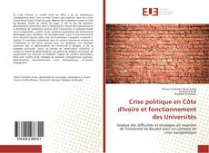Capa do livro de Crise politique en Côte d'Ivoire et fonctionnement des Universités
