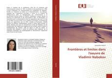 Copertina di Frontières et limites dans l'oeuvre de Vladimir Nabokov