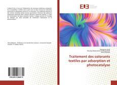 Buchcover von Traitement des colorants textiles par adsorption et photocatalyse