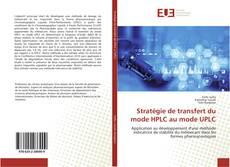 Couverture de Stratégie de transfert du mode HPLC au mode UPLC