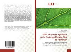 Capa do livro de Effet du Stress Hydrique sur le Porte-greffe MM.106 de Pommier