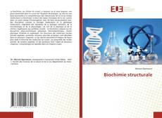 Bookcover of Biochimie structurale