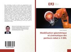 Buchcover von Modélisation géométrique et cinématique des porteurs robot à 3 DDL