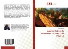 Augmentation du Rendement du maïs (Zea mays L.)的封面