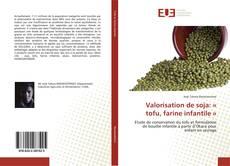 Обложка Valorisation de soja: « tofu, farine infantile »