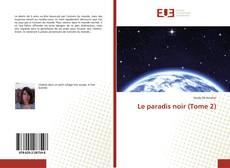 Обложка Le paradis noir (Tome 2)