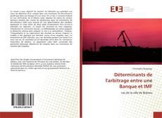 Обложка Déterminants de l'arbitrage entre une Banque et IMF