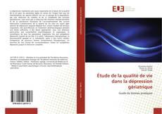 Capa do livro de Étude de la qualité de vie dans la dépression gériatrique