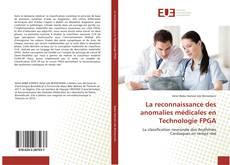 Bookcover of La reconnaissance des anomalies médicales en Technologie FPGA