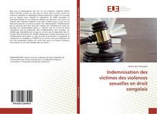 Couverture de Indemnisation des victimes des violences sexuelles en droit congolais