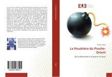 Bookcover of La Poudrière du Proche-Orient