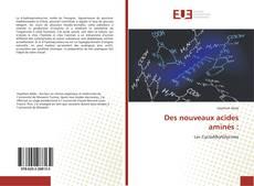 Bookcover of Des nouveaux acides aminés :