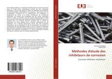 Bookcover of Méthodes d'étude des inhibiteurs de corrosion