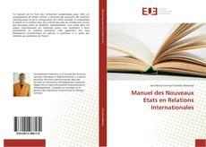 Copertina di Manuel des Nouveaux Etats en Relations Internationales