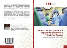 Absence de pansement sur la plaie de césarienne à l'hôpital de Sikasso kitap kapağı