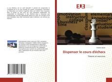 Couverture de Dispenser le cours d'échecs