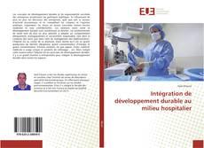 Bookcover of Intégration de développement durable au milieu hospitalier