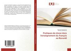 Bookcover of Pratiques de classe dans l'enseignement du français au Burundi