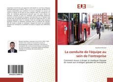 Capa do livro de La conduite de l'équipe au sein de l'entreprise