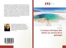 Bookcover of L'analyse chimique des roches au service de la géologie