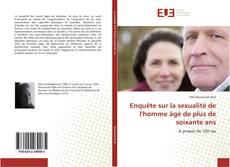 Couverture de Enquête sur la sexualité de l'homme âgé de plus de soixante ans