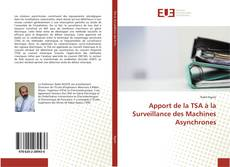 Bookcover of Apport de la TSA à la Surveillance des Machines Asynchrones