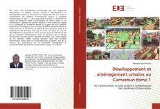 Bookcover of Développement et aménagement urbains au Cameroun tome 1
