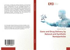 Couverture de Gene and Drug Delivery by Natural and Synthetic Nanoparticles