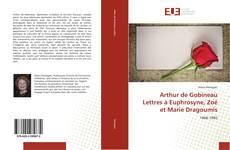 Bookcover of Arthur de Gobineau Lettres à Euphrosyne, Zoé et Marie Dragoumis