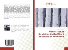 Bookcover of Modélisation et Simulation, Outils d'Aide à la Décision en Microcrédit