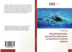 Portada del libro de Morphotypologie, paramètres physiques, compétition et jeunes nageurs
