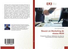 Couverture de Réussir en Marketing de réseau MLM