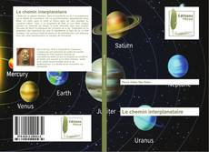 Bookcover of Le chemin interplanetaire
