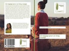 Bookcover of Un bagage pour un long voyage