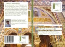 Couverture de La trilogie espagnole (I)
