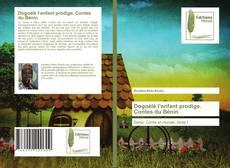 Bookcover of Dogoélé l'enfant prodige. Contes du Bénin