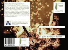 Bookcover of La quête de l'empire de mort