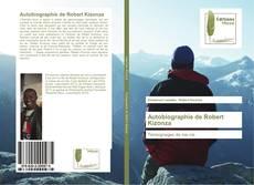 Portada del libro de Autobiographie de Robert Kizonza