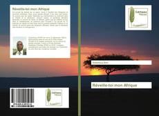 Couverture de Réveille-toi mon Afrique