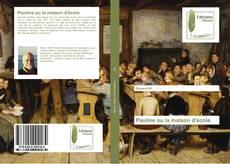 Bookcover of Pauline ou la maison d'école