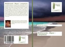 Couverture de Méditerranée – Migrer – Lampedusa