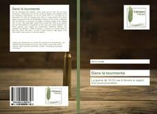 Bookcover of Dans la tourmente
