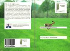Bookcover of Le cri de la jeunesse