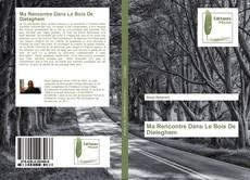 Bookcover of Ma Rencontre Dans Le Bois De Dieleghem