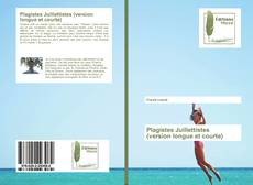 Bookcover of Plagistes Juillettistes (version longue et courte)
